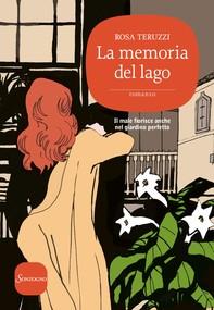 La memoria del lago - Librerie.coop