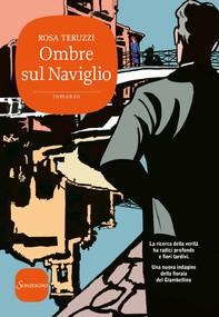 Ombre sul Naviglio - Librerie.coop