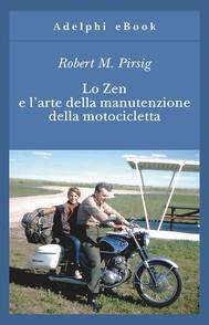 Lo Zen e l'arte della manutenzione della motocicletta - copertina