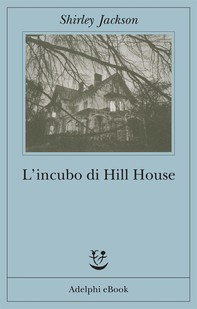 L'incubo di Hill House - Librerie.coop