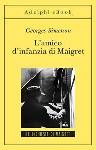 L'amico d'infanzia di Maigret - copertina