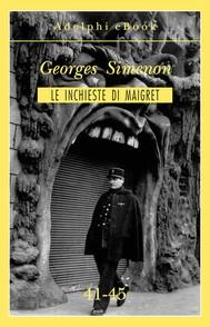 Le inchieste di Maigret 41-45 - copertina