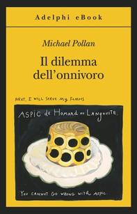 Il dilemma dell'onnivoro - Librerie.coop