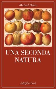 Una seconda natura - Librerie.coop