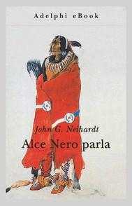 Alce Nero parla - copertina