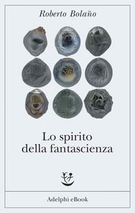 Lo spirito della fantascienza - Librerie.coop
