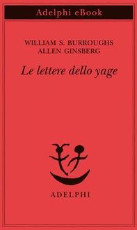 Le lettere dello yage - Librerie.coop