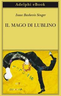 Il mago di Lublino - Librerie.coop
