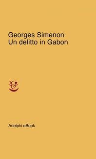 Un delitto in Gabon - Librerie.coop
