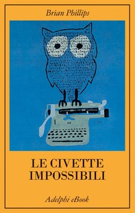 Le civette impossibili - Librerie.coop