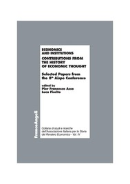 Economics and institutions. Contributions from the history of economic thought. Selected Papers from the 8th Aispe Conference - copertina
