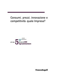 Atti del V Forum di CDO Agroalimentare 2008. Consumi, prezzi, innovazione e competitività: quale impresa? Palace Hotel Milano Marittima 18-19 gennaio 2008 - copertina