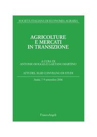 Agricolture e mercati in transizione. Atti del XLIII Convegno di studi. Assisi, 7-9 settembre 2006 - copertina