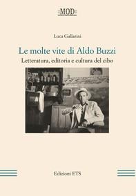 Le molte vite di Aldo Buzzi - Librerie.coop