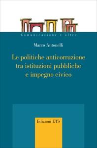 Le politiche anticorruzione tra istituzioni pubbliche e impegno civico - Librerie.coop