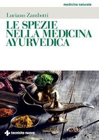 Le spezie nella medicina ayurvedica - Librerie.coop