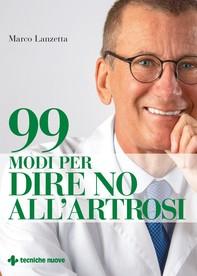 99 modi per dire no all'artrosi - Librerie.coop