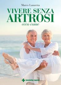 Vivere senza artrosi - Librerie.coop