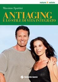 Antiaging e lo stile di vita integrato - copertina