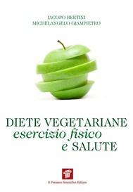 Diete vegetariane, esercizio fisico e salute - copertina