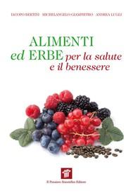 Alimenti ed erbe per la salute e il benessere - copertina