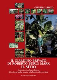 Il giardino privato di Roberto Burle Marx Il sìtio - copertina