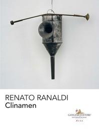 Renato Ranaldi. Clinamen - Librerie.coop