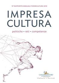 Impresa Cultura. Politiche, reti, competenze - Librerie.coop
