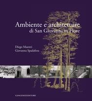 Ambiente e architetture di San Giovanni in Fiore - copertina