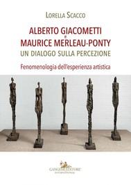 Alberto Giacometti e Maurice Merleau-Ponty - copertina
