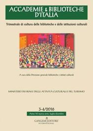 Accademie & Biblioteche 3-4/2016 - copertina
