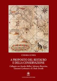 A proposito del restauro e della conservazione - copertina