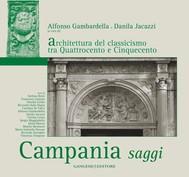 Architettura del classicismo tra Quattrocento e Cinquecento. Campania saggi - copertina