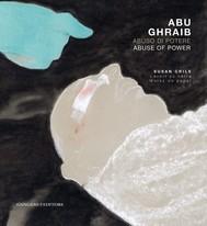 Abu Ghraib. Abuso di potere - copertina