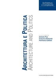 Architettura e Politica. Architecture and politics - copertina