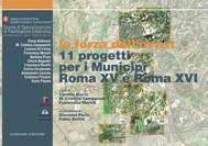 11 progetti per i Municipi Roma XV e Roma XVI - copertina