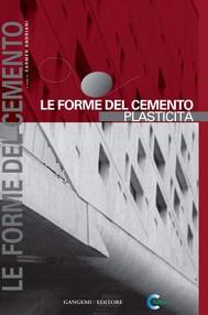 Le forme del cemento. Plasticità - copertina