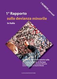 1° Rapporto sulla devianza minorile in Italia - copertina