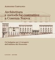 Architettura e metodiche costruttive a Cosenza Nuova - copertina