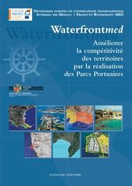 Améliorer la compétitivité des territories par la réalisation des Parcs Portuaires - copertina