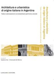 Architettura e urbanistica di origine italiana in Argentina - copertina