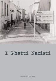 I ghetti nazisti - copertina