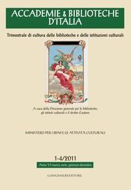 Accademie & Biblioteche d'Italia 1-4/2011 - copertina