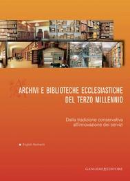 Archivi e biblioteche ecclesiastiche del terzo millennio - copertina