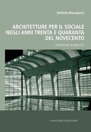 Architetture per il sociale negli anni Trenta e Quaranta del Novecento - copertina