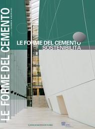Le Forme del cemento. Sostenibilità - copertina