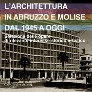 L'architettura in Abruzzo e Molise dal 1945 a oggi - copertina