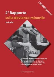2° Rapporto sulla devianza minorile in Italia - copertina