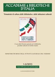 Accademie & Biblioteche d'Italia 1-2/2013 - copertina
