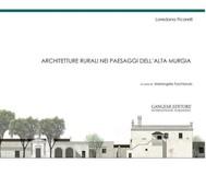 Architetture rurali nei paesaggi dell'Alta Murgia - copertina